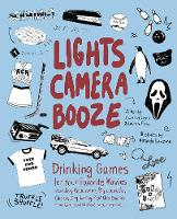 Lights, Camera, Booze: Drinking Games...