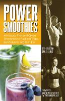 Power Smoothies: All-Natural Fruit ...