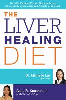 The Liver Healing Diet: The MD's...