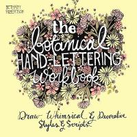 The Botanical Hand Lettering ...