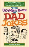 The Ultimate Book of Dad Jokes: ...