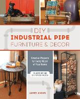 DIY Industrial Pipe Furniture and...