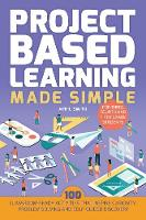 Project Based Learning Made Simple:...