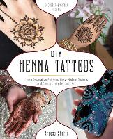 DIY Henna Tattoos: Learn Decorative...