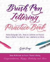 Brush Pen Lettering Practice Book:...
