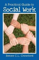 A Practical Guide to Social Work