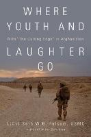 Where Youth and Laughter Go: With ...