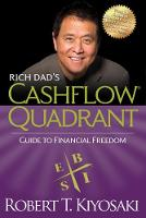 Rich Dad's Cashflow Quadrant: Rich...