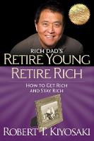 Retire Young Retire Rich: How to Get...