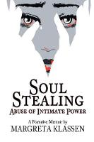 Soul Stealing: Abuse of Intimate Power