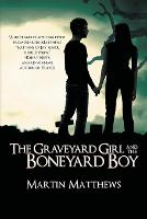 The Graveyard Girl and the Boneyard Boy