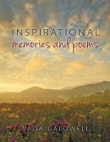 Inspirational Memories and Poems