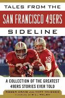 Tales from the San Francisco 49ers...