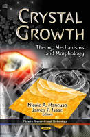 Crystal Growth: Theory, Mechanisms &...