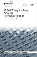 Slotted Waveguide Array Antennas:...