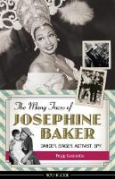 The Many Faces of Josephine Baker:...