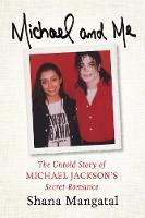 Michael and Me: The Untold Story of...
