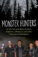 Monster Hunters: On the Trail with...