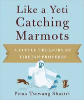 Like A Yeti Catching Marmots: A ...