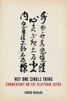 Not One Single Thing: A Commentary on...