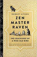 Zen Master Raven: The Teachings of a...