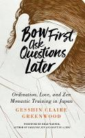Bow First, Ask Questions Later:...