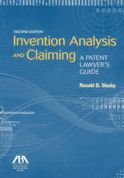 Invention Analysis and Claiming: A...