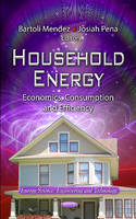 Household Energy: Economics,...