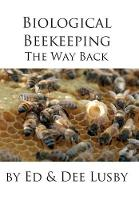 Biological Beekeeping: The Way Back