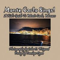 Monte Carlo Sings! a Kid's Guide to...