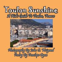 Toulon Sunshine -- A Kid's Guide to...