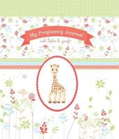 My Pregnancy Journal with Sophie La...