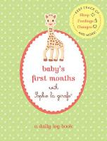 Baby's First Months with Sophie La...