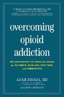 Overcoming Opioid Addiction: The...