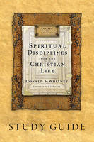 Spiritual Disciplines for the...