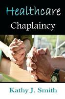 Healthcare Chaplaincy: Pastoral...