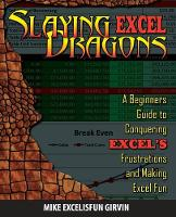 Slaying Excel Dragons: A Beginners...