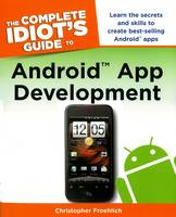 The Complete Idiot's Guide to Android...