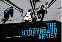The Storyboard Artist: A Guide to...