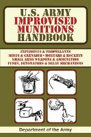 U.S. Army Improvised Munitions Handbook