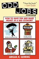 Odd Jobs: How to Have Fun and Make...