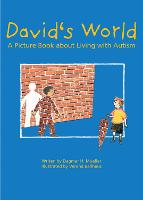 David's World: A Picture Book About...
