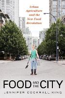 Food and the City: Urban Agriculture...