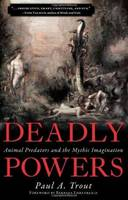 Deadly Powers: Animal Predators and...