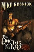 The Doctor and the Kid: A Weird West...