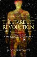 The Stardust Revolution: The New ...