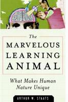 The Marvelous Learning Animal: What...