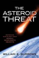 The Asteroid Threat: Defending Our...