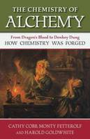 The Chemistry of Alchemy: From...