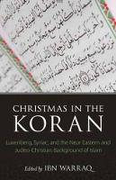 Christmas in the Koran: Luxenberg,...